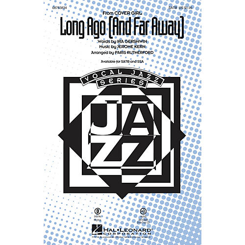 Hal Leonard Long Ago (And Far Away) SATB arranged by Paris Rutherford