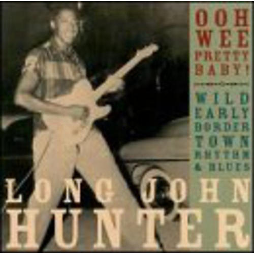 Alliance Long John Hunter - Ooh Wee Pretty Baby