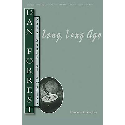 Hinshaw Music Long, Long Ago SSAATTBB arranged by Dan Forrest