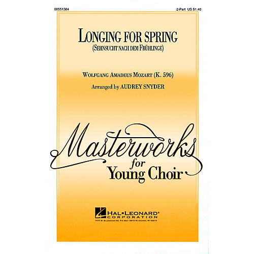 Hal Leonard Longing for Spring 2-Part arranged by Audrey Snyder