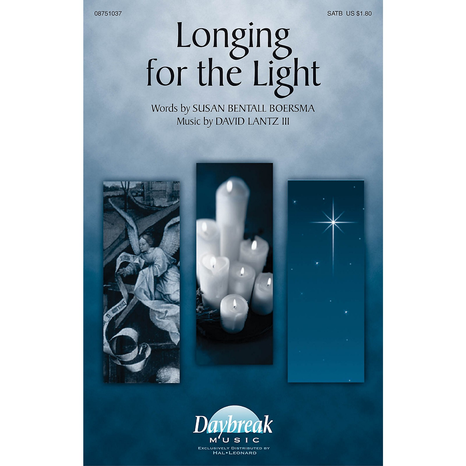 Daybreak Music Longing for the Light SATB composed by David Lantz III