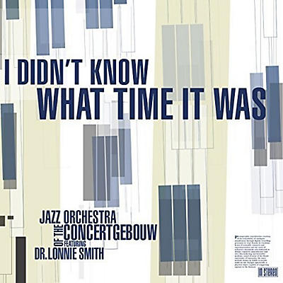 Lonnie Smith - I Didn't Know What Time It Was