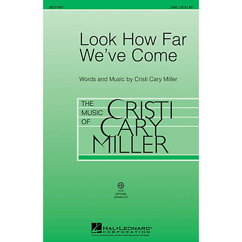 Hal Leonard Look How Far We've Come SAB composed by Cristi Cary Miller