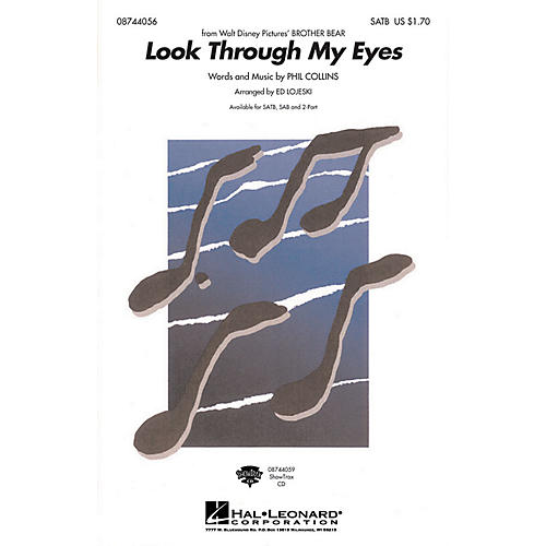 Hal Leonard Look Through My Eyes 2-Part by Phil Collins Arranged by Ed Lojeski