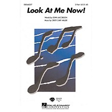 Hal Leonard Look at Me Now! ShowTrax CD Composed by John Jacobson, Cristi Cary Miller