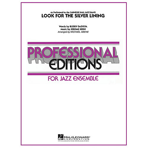 Hal Leonard Look for the Silver Lining Jazz Band Level 5 Arranged by Michael Abene