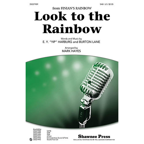 Shawnee Press Look to the Rainbow SAB arranged by Mark Hayes
