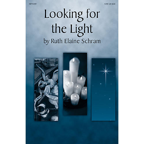 Daybreak Music Looking for the Light SATB composed by Ruth Elaine Schram