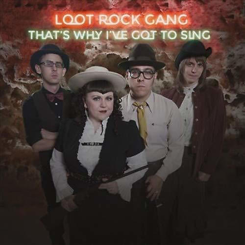 Alliance Loot Rock Gang - That's Why I've Got To Sing