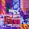 Alliance Loquillo - Mujeres en Pie de Guerra thumbnail