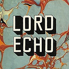 Lord Echo - Harmonies - Dj Friendly Edition