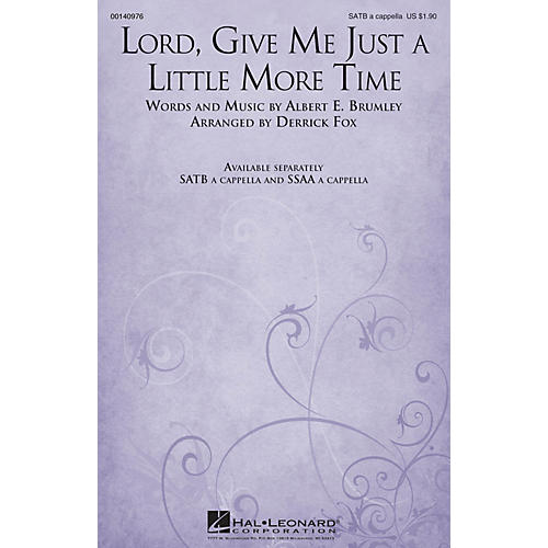 Hal Leonard Lord, Give Me Just a Little More Time SATB a cappella arranged by Derrick Fox
