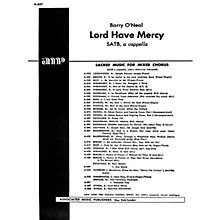 Associated Lord Have Mercy A Cappella SATB composed by N Oneal