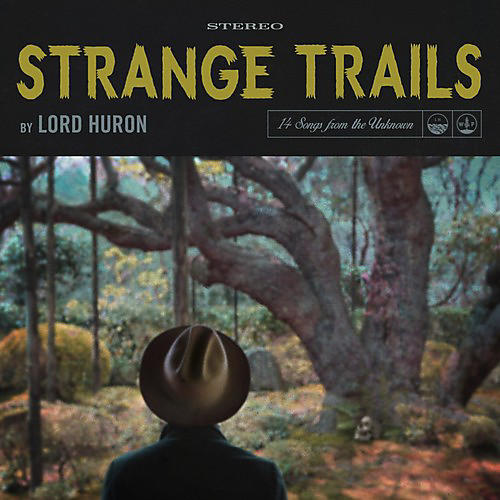 Alliance Lord Huron - Strange Trails