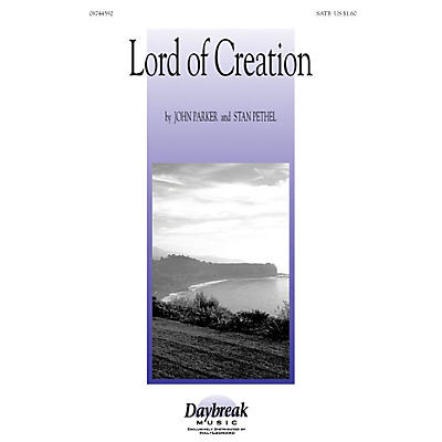 Daybreak Music Lord of Creation 2-Part composed by Stan Pethel