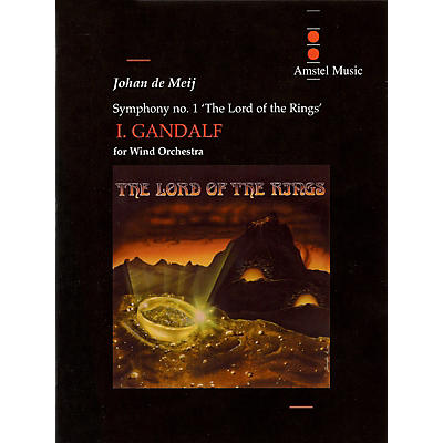 Amstel Music Lord of the Rings, The (Symphony No. 1) - Gandalf - Mvt. I Concert Band Level 5-6 by Johan de Meij
