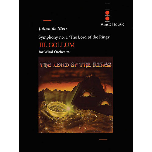 Amstel Music Lord of the Rings, The (Symphony No. 1) - Gollum - Mvt. III Concert Band Level 5-6 by Johan de Meij
