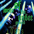 Alliance Lords of Underground - Here Come The Lords thumbnail