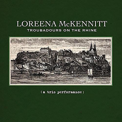 Alliance Loreena McKennitt - Troubadours on the Rhine