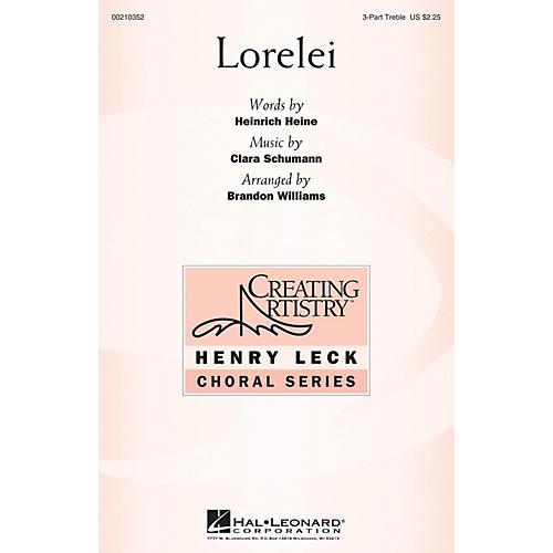 Hal Leonard Lorelei 3 Part Treble arranged by Brandon Williams