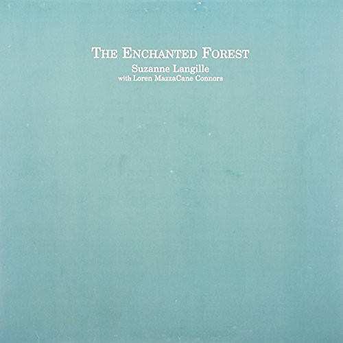 Alliance Loren Connors - Enchanted Forest