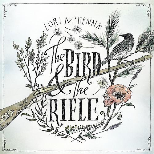 Alliance Lori McKenna - The Bird And The Rifle