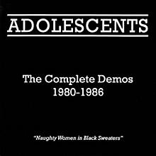 Los Adolescents - Complete Demos 1980-1986