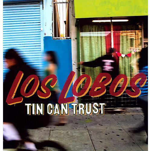 Alliance Los Lobos - Tin Can Trust