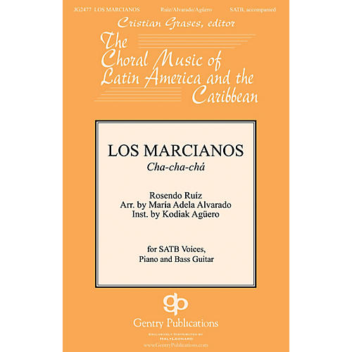 Gentry Publications Los Marcianos SATB arranged by Maria Adela Alvarado