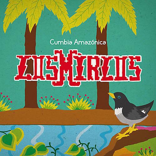 Alliance Los Mirlos - Cumbia Amazonica