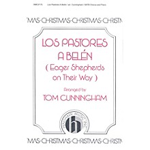 Hinshaw Music Los Pastores A Belen (Eager Shepherds on Their Way) SATB arranged by Cunningham