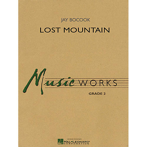 Hal Leonard Lost Mountain Concert Band Level 2 Composed by Jay Bocook