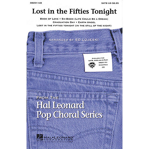 Hal Leonard Lost in the Fifties Tonight (Medley) SATB arranged by Ed Lojeski