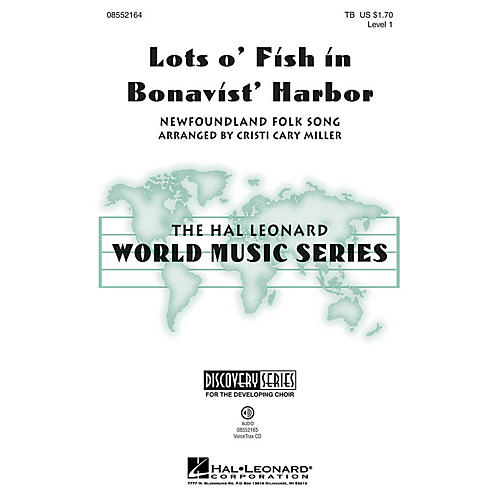 Hal Leonard Lots o' Fish in Bonavist' Harbor (Discovery Level 1) VoiceTrax CD Arranged by Cristi Cary Miller