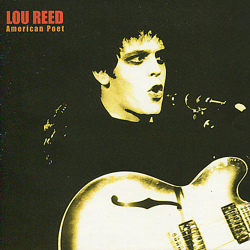 Alliance Lou Reed - American Poet