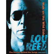Hal Leonard Lou Reed - Walk on the Wild Side