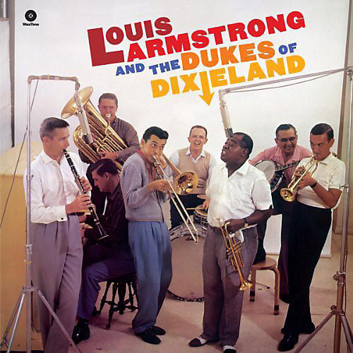 Alliance Louis Armstrong - And the Dukes of Dixieland