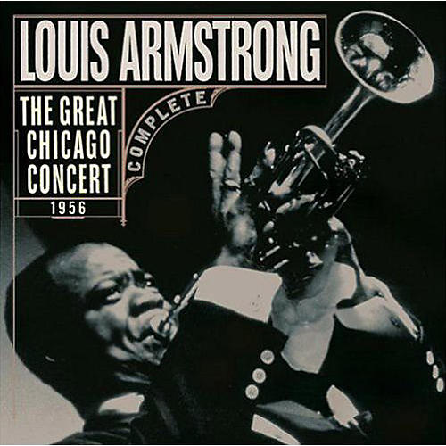 Alliance Louis Armstrong - The Great Chicago Concert 1956