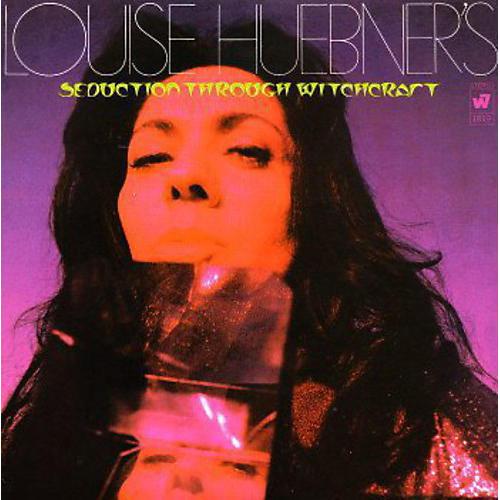 Alliance Louise Huebner - Seduction Through Witchcraft