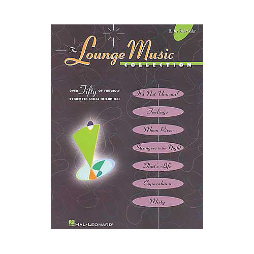 Hal Leonard Lounge Music Piano/Vocal/Guitar Songbook