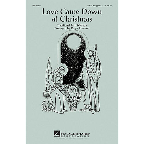 Hal Leonard Love Came Down at Christmas SATB arranged by Roger Emerson