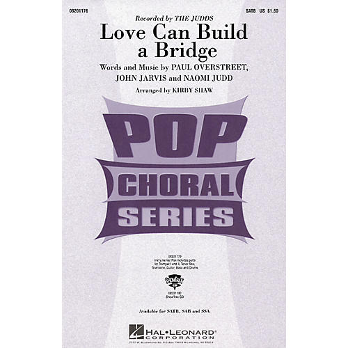 Hal Leonard Love Can Build a Bridge SATB by The Judds arranged by Kirby Shaw