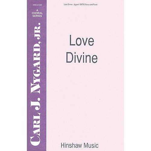 Hinshaw Music Love Divine SATB composed by Carl Nygard, Jr.