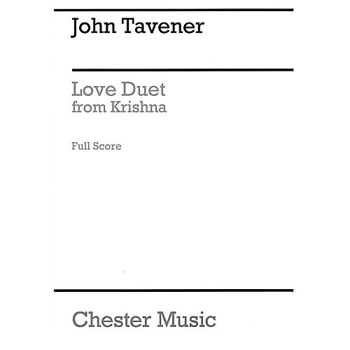 Chester Music Love Duet from Krishna Music Sales America Series Softcover  by John Tavener