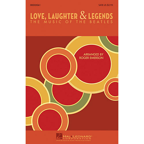 Hal Leonard Love, Laughter & Legends (The Music of the Beatles) 2-Part by The Beatles Arranged by Roger Emerson