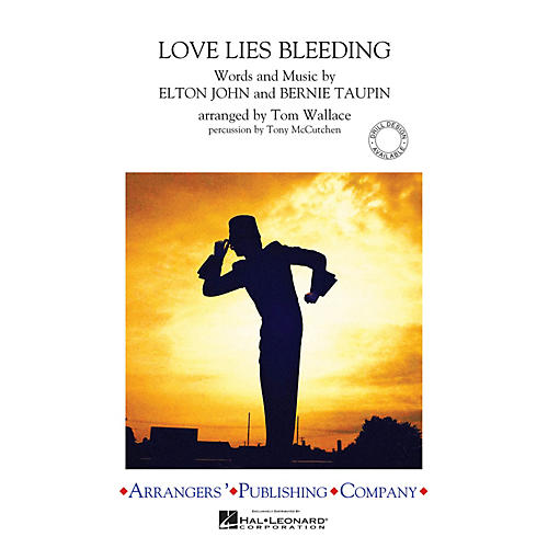 Arrangers Love Lies Bleeding Marching Band Level 3 Arranged by Tom Wallace