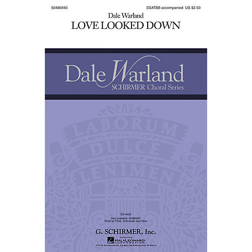 G. Schirmer Love Looked Down (Dale Warland Choral Series) Parts Composed by Dale Warland