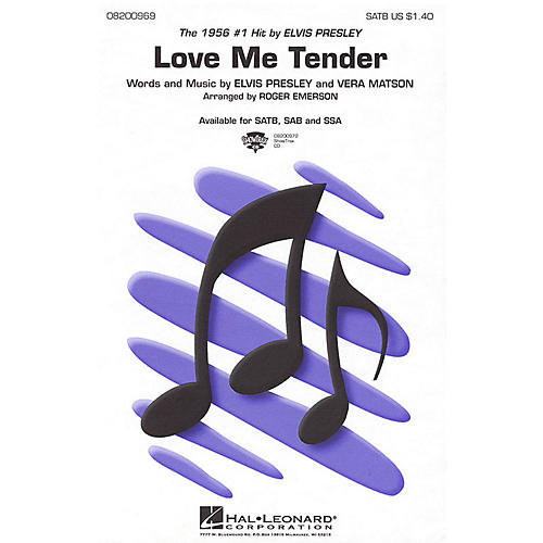 Hal Leonard Love Me Tender SAB by Elvis Presley Arranged by Roger Emerson