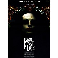 Hal Leonard Love Never Dies - Vocal Selections