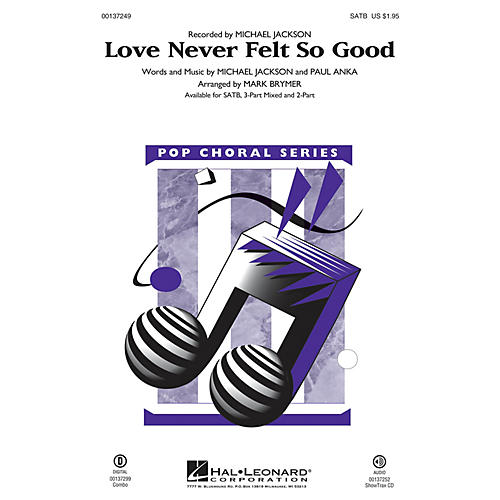 Hal Leonard Love Never Felt So Good 3-Part Mixed by Michael Jackson Arranged by Mark Brymer
